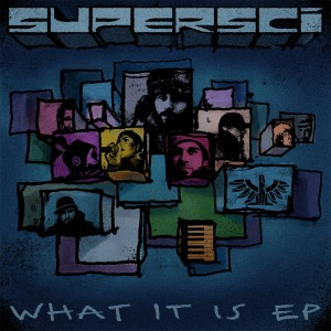 Supersci - What It Is EP