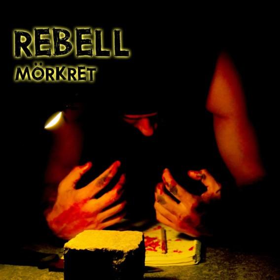 Rebell - Mörkret